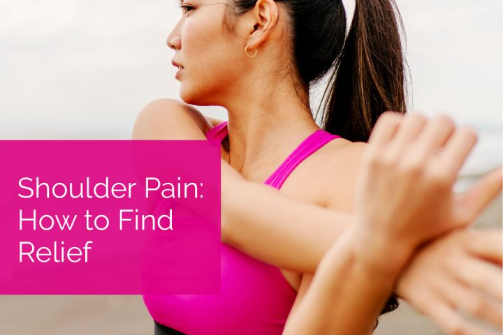Shoulder Pain: How to Find Relief